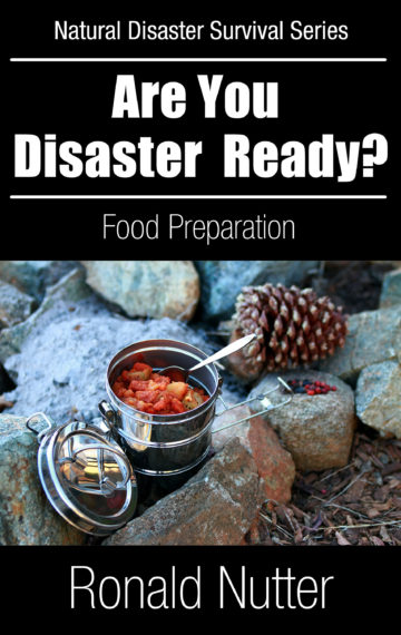 Are You Disaster Ready? – Food Preperations