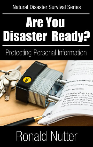 Are You Disaster Ready ? – Protecting Your Personal Information