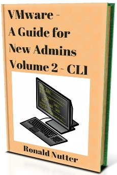 VMware for New Admins (Vol 2) – CLI