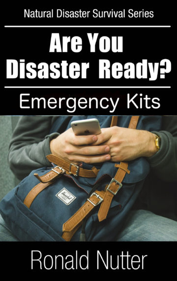 Are You Disaster Ready ? – Emergency Kits
